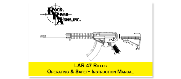 RRA LAR-47 Operating and Safety Manual